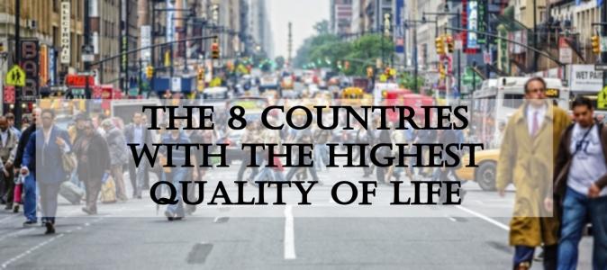 მსოფლიოს 8 ქვეყანა, რომელიც ცხოვრების მაღალი  ხარისხით გამოირჩევა
